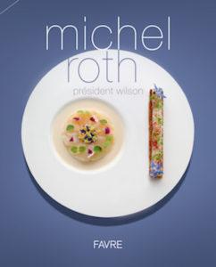 Michel Roth livre